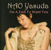 I'm A Fool To Want You/NAO